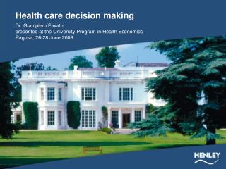 Health care decision making