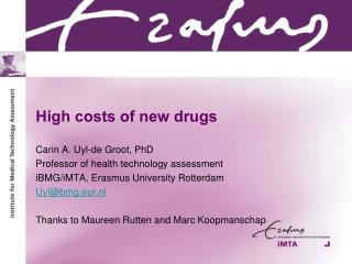 High costs of new drugs