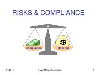 RISKS  COMPLIANCE