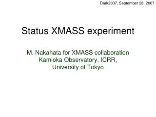 Status XMASS experiment