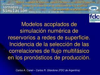 Carlos A. Canel – Carlos R. Gilardone (FDC de Argentina)