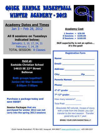 Academy Dates and Times Jan 3   Feb 28, 2012  All 8 sessions on Tuesdays indicated below; January; 3, 10, 17, 24, 31 Feb