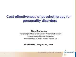 Cost-effectiveness of psychotherapy for personality disorders Dj ø ra  Soeteman