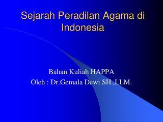 Sejarah Peradilan  Agama  di  Indonesia