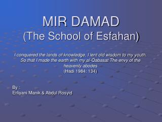 MIR DAMAD  (The School of Esfahan)