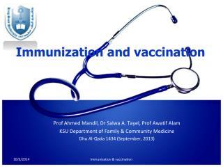 Immunization and vaccination