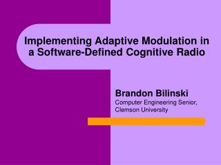 Implementing Adaptive Modulation in a Software-Defined Cognitive Radio