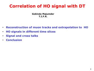Correlation of HO signal with DT