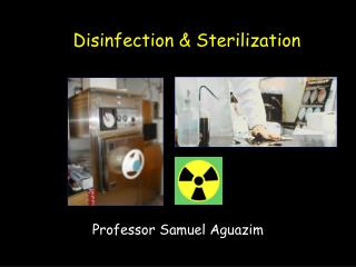 Disinfection & Sterilization