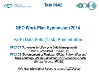 GEO Work Plan Symposium 2014 Earth Data Sets (Task) Presentation