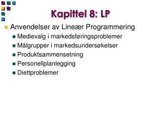 Kapittel 8: LP