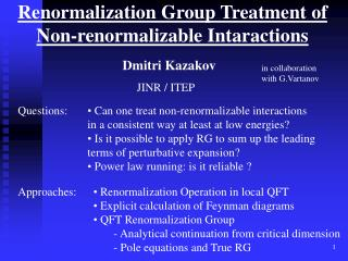 Renormalization Group Treatment of Non-renormalizable Intaractions