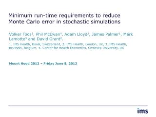 Minimum run-time requirements to reduce Monte Carlo error in stochastic simulations