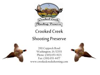 Crooked Creek  Shooting Preserve