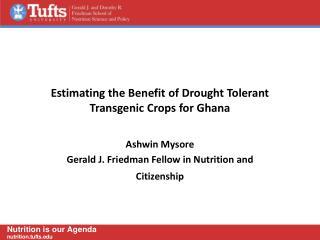 Estimating the Benefit of Drought Tolerant Transgenic Crops for Ghana