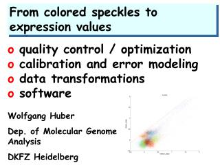 From colored speckles to expression values