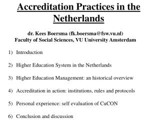 Accreditation Practices in the Netherlands