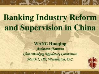 Banking Industry Reform