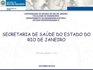 SECRETARIA DE SAÚDE DO ESTADO DO RIO DE JANEIRO