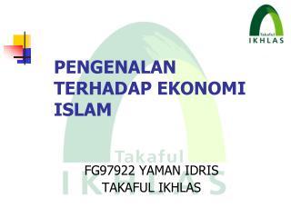 PENGENALAN TERHADAP EKONOMI ISLAM