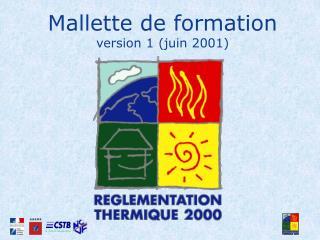 Mallette de formation version 1 (juin 2001)