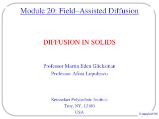 Module 20: Field–Assisted Diffusion