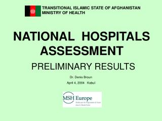 NATIONAL  HOSPITALS ASSESSMENT PRELIMINARY RESULTS