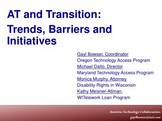 AT and Transition:   Trends, Barriers and Initiatives