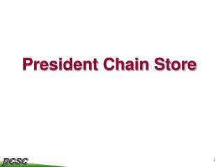President Chain Store