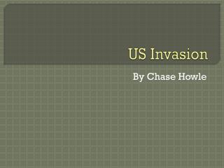 US Invasion