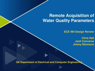 Remote Acquisition of  Water Quality Parameters