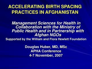 ACCELERATING BIRTH SPACING PRACTICES IN AFGHANISTAN