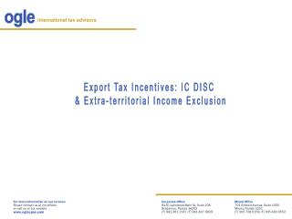 Export Tax Incentives: IC DISC  & Extra-territorial Income Exclusion