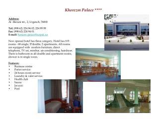 Khorezm Palace ****