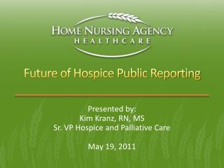 Future of Hospice Public Reporting