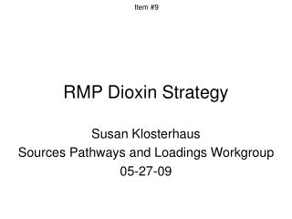 RMP Dioxin Strategy