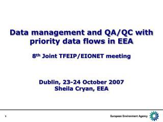 Data management and QA/QC with priority data flows in EEA