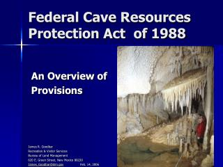 Federal Cave Resources Protection Act  of 1988