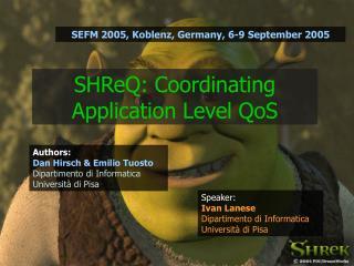 SHReQ: Coordinating Application Level QoS