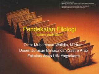 Pendekatan Filologi dalam studi Islam