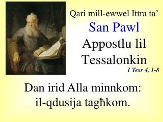 Qari mill-ewwel Ittra ta�  San Pawl  Appostlu lil Tessalonkin
