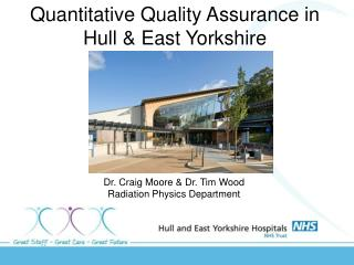 Quantitative Quality Assurance in Hull & East Yorkshire