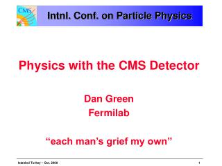Intnl. Conf. on Particle Physics