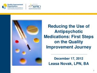 Reducing the Use of Antipsychotic Medications: First Steps on the Quality Improvement Journey