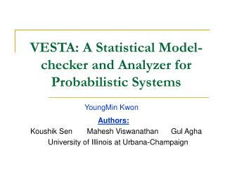 VESTA: A Statistical Model-checker and Analyzer for Probabilistic Systems