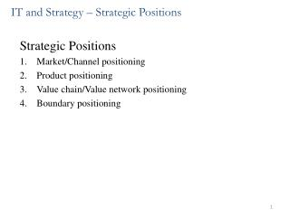 IT and Strategy � Strategic Positions