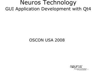 Neuros Technology  GUI Application Development with Qt4