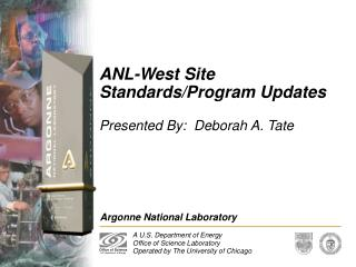 ANL-West Site Standards/Program Updates