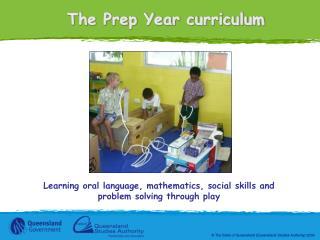The Prep Year curriculum