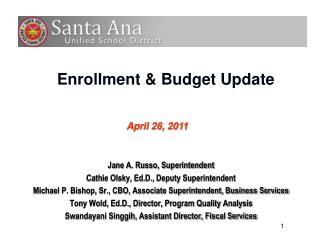 Enrollment & Budget Update